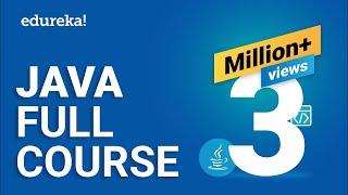 Java Full Course   Java Tutorial for Beginners   Java Online Training   Edureka