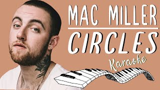 🎹 MAC MILLER - Circles KARAOKE🎤 (Piano Instrumental)