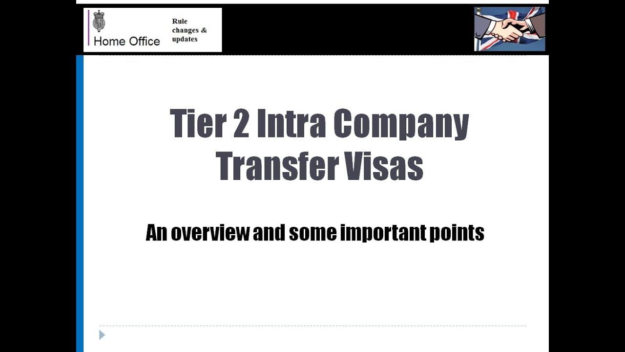 Tier 2 Intra Company Transfer UK Visas explained - YouTube