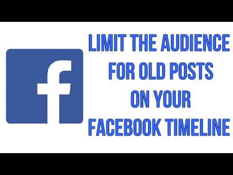 How To Limit The Audience For Old Posts On Your Facebook Timeline
