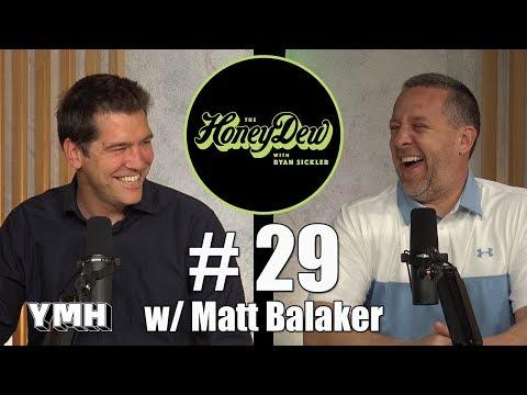HoneyDew Podcast #29 | Matt Balaker