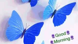 Good morning gif of blue butterfly
