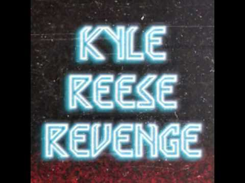 Kyle Reese Revenge   Another Fate