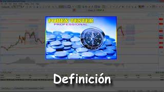 1 Forex Tester Professional: Definición
