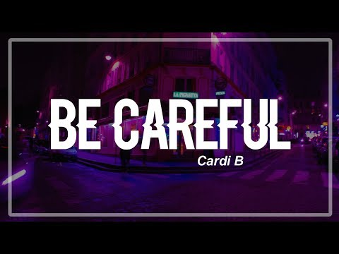 Be Careful  Cardi B Clean Lyrics