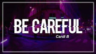 Be Careful - Cardi B (Clean Lyrics) - Stafaband