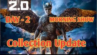 2.0 Hindi Friday (2nd Day) Collection Update for Morning Shows