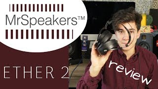 Rich and Handsome – Mr Speakers Ether 2 Review