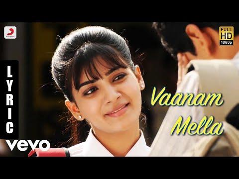Neethaane En Ponvasantham - Vaanam Mella Tamil Lyric | Jiiva, Samantha | Ilaiyaraaja