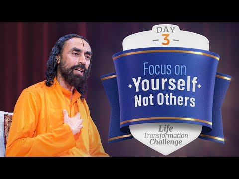 Focus on Yourself Not Others | Day 3 Life Transformation Challenge