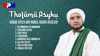 Video Habib Syech Bin Abdul Qodir Assegaf - Tholama Asyku (Full Album Stream) download MP3, 3GP, MP4, WEBM, AVI, FLV April 2018
