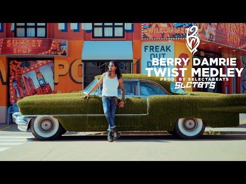 TWIST MEDLEY - BERRY DAMRIE | PROD. BY SLCTBTS (OFFICIAL VIDEO)