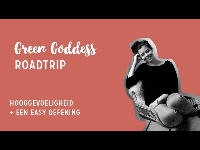 Green Goddess | Hooggevoeligheid + easy oefening