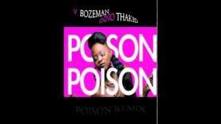 V - POISON (Music Video :: @ThatGirl_V :: V. Bozeman Ft.INNO THAKID)