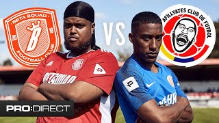 CHUNKZ & YUNG FILLY UNCUT | BETA SQUAD FC VS AFILLYATES Pro:Direct ClubHouse Challenge Cup