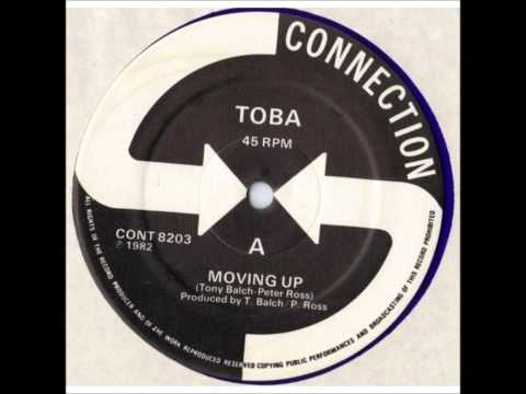 TOBA - Moving Up - CONNECTION RECORD - 1982