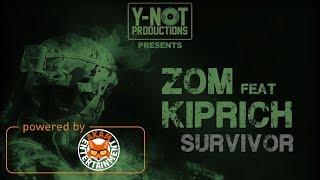 Kiprich Ft. Zom - Survivor (Various Artist Diss) December 2017
