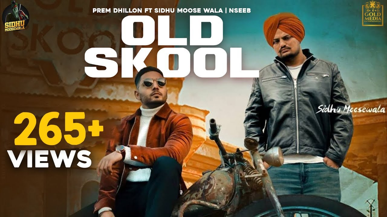 OLD SKOOL (Full Video) Prem Dhillon ft Sidhu Moose Wala | Naseeb | Latest Punjabi Song 2020