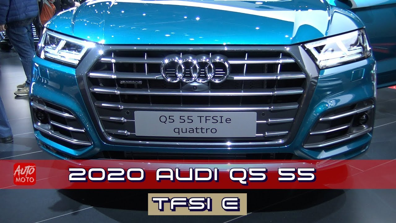 2020 Audi Q5: Plug-in Hybrid, Changes, Release >> 2020 Audi Q5 55 Tfsi E Quattro Exterior And Interior Debut At Geneva Motor Show 2019