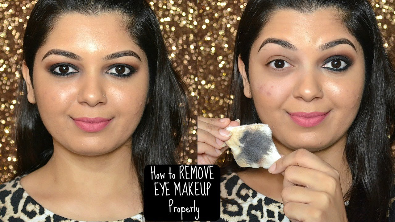 How To Remove Eye Makeup Properly Including Waterproof How I