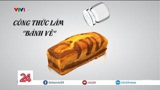 Tiêu điểm tuần: Bánh vẽ | VTV24