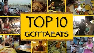 Gotta Eat || Top 10 Places To Eat At In India