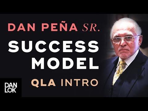 Dan Peña, Sr. 1993 QLA Lessons 1 & 2  Orientation & A Model for Success