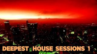 DEEPEST HOUSE #1 [Sunset - Soulful Deep House Mix]