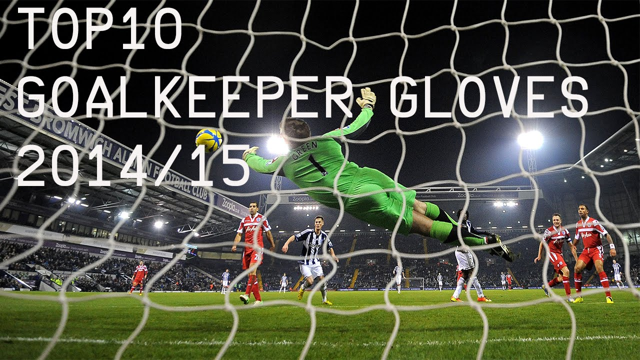 The Top 10 Best Goalkeeper Gloves 2015  HD  - YouTube 829688e50269