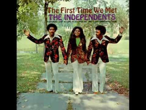 The Independents - Just As Long As You Need Me