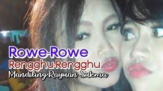 Download lagu ROWE ROWE ORKES MANDILING RAYUAN SUKMA DAUN LIVE TANAH MERA MP3