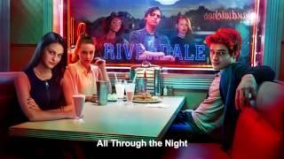 Riverdale Cast All Through The Night Riverdale 1x01 Music HD