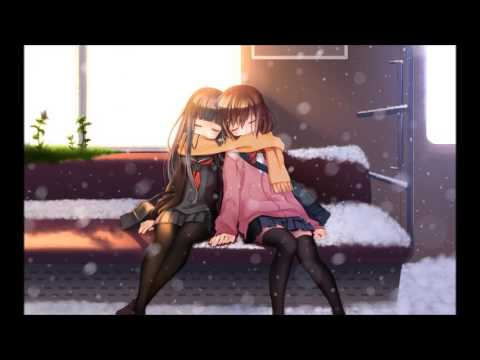 Sad song (Nightcore) a song for my sister who I love dearly