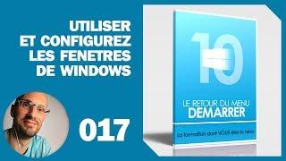 Utiliser et configurez les fenêtres de Windows 10