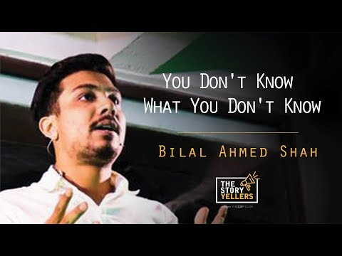 The StoryYellers: You don't know what you don't know! - Bilal Ahmed Shah(Latido Leathers).