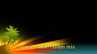 redline   sando riddim mix