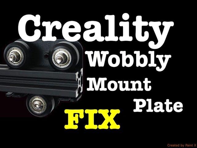 Creality Wobbly Mount Plate FIX