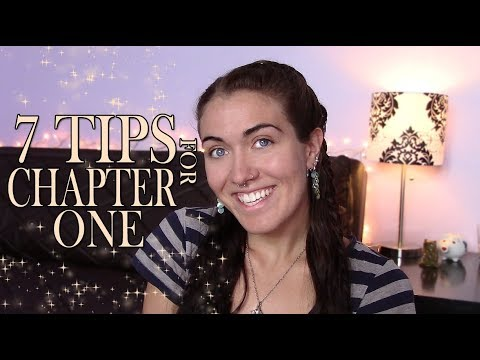 7 TIPS TO WRITE CHAPTER ONE