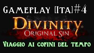 Divinity Original Sin - Gameplay [ITA] - Viaggio ai confini del tempo!