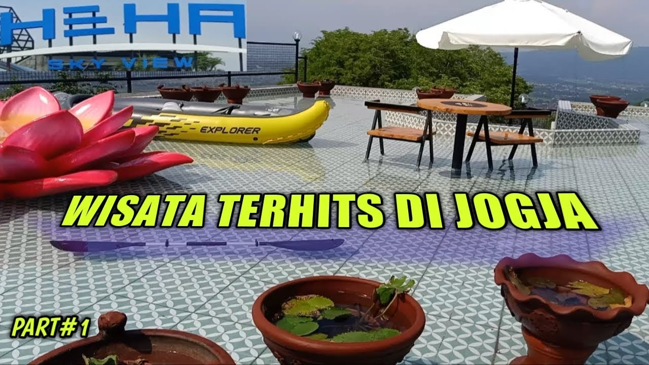 """HEHA SKY VIEW"" PART#1- TEMPAT WISATA TERHITS DI JOGJA ..."