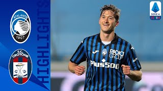 Atalanta 5-1 Crotone | Goal filled match maintains Atalanta in top 5 | Serie A TIM