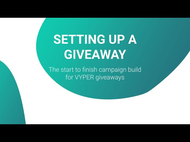 How to set up a VYPER giveaway | Tutorial