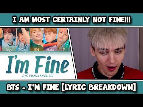 BTS (방탄소년단) - I'm Fine REACTION [LYRIC BREAKDOWN]