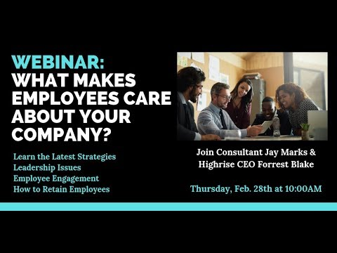 Webinar Video: What Makes Employees Care About Your Company?