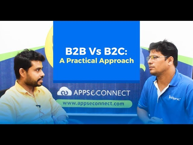 B2B Vs B2C - A Practical Approach | InSync