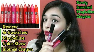 *New* Maybelline Color Show Intense Crayon Review and Swatches /Newly launched Maybelline lip crayon