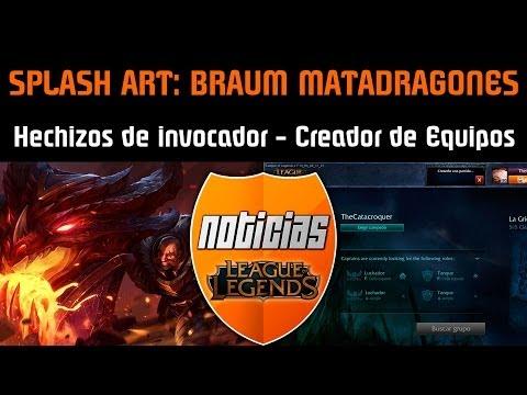 Noticias LOL | Splash Art: Braum MataDragones - Cambios Hechizos de Invocador