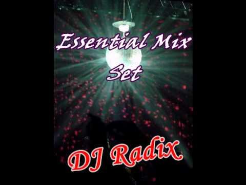 Essential Mix Set ( DJ Radix )