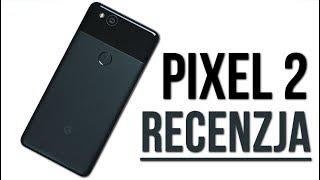 Google Pixel 2 - Czy warto kupić? TEST