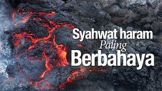 Ceramah Agama Islam: Syahwat Haram Paling Berbahaya - Ustadz Ahmad Zainuddin, Lc.